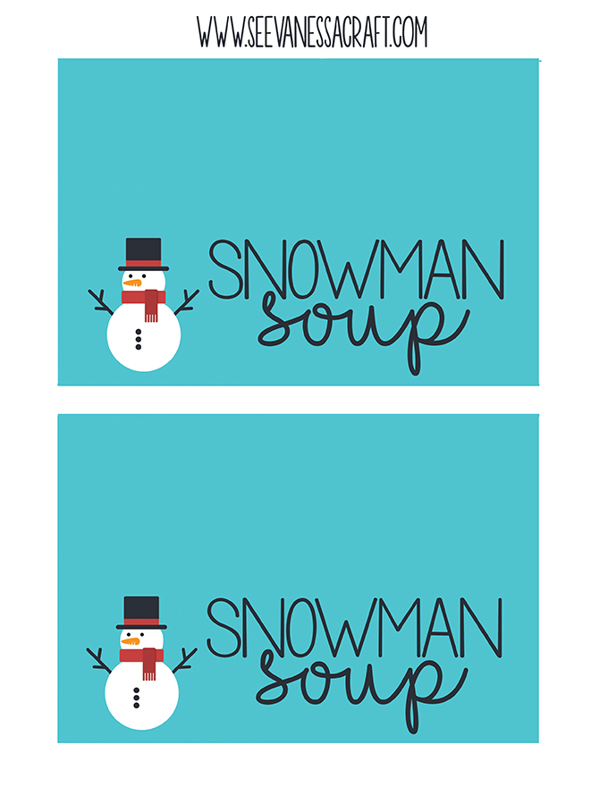 Christmas Snowman Soup Printable Bag Topper - See Vanessa Craft