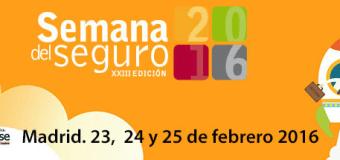 Semana del Seguro – Madrid 23, 24 y 25 de febrero de 2016