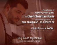 Venezuela: Juana La Loca Restaurant recibe por segunda vez al chef Christian París para la 7ma. edición de Las Noches de Juana