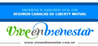Venezuela:  Vive en bienestar con Seguros Caracas