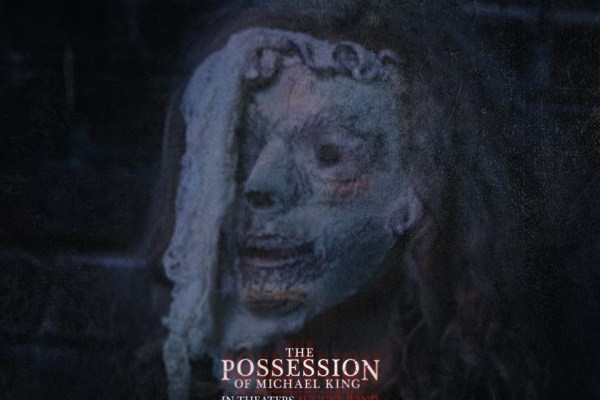 THE POSSESSION OF MICHAEL KING - ThePossessionofMichaelKing-1