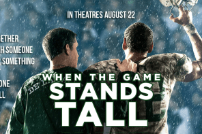 WHEN THE GAME STANDS TALL – A Review by John Strange