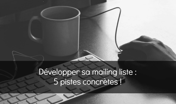 comment developper mailing list