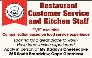Restaurant Customer Service, Kitchen Staff, My Daddy\u0027s Cheesecake