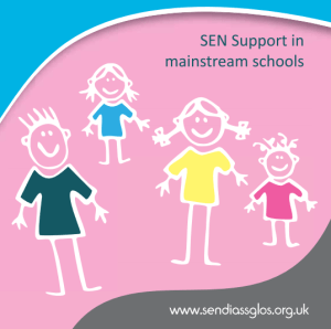 SEN Support in a Mainstream School