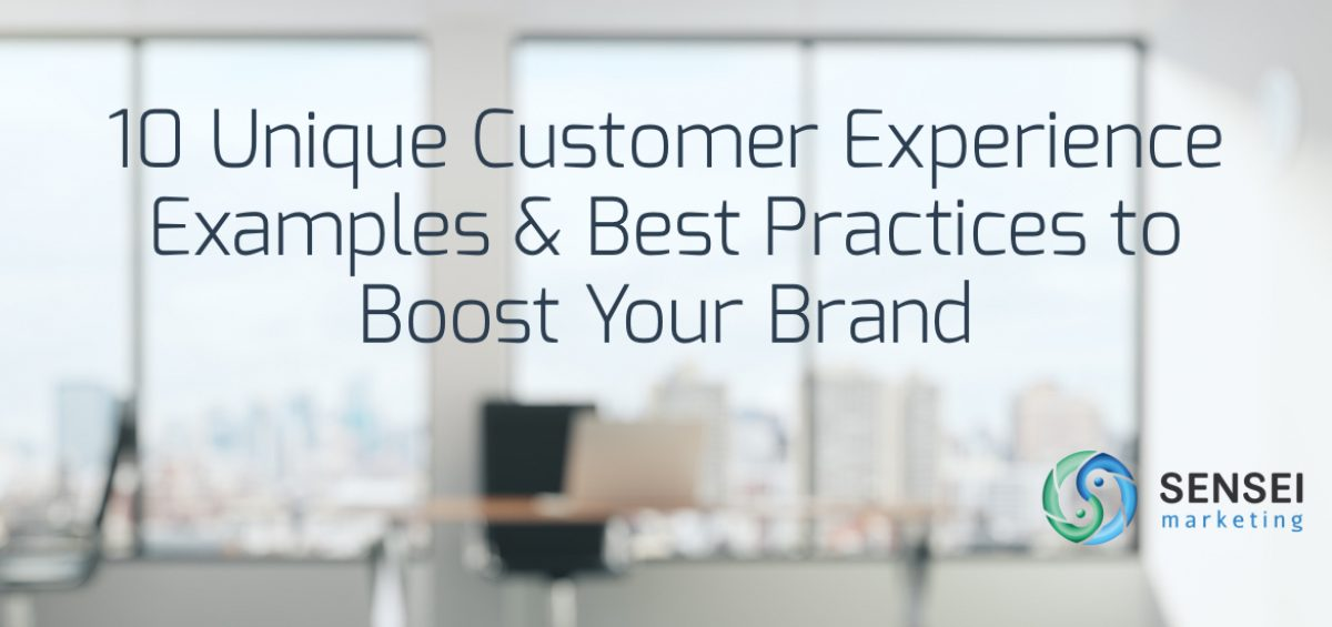 10 Unique Customer Experience Examples  Best Practices to Boost