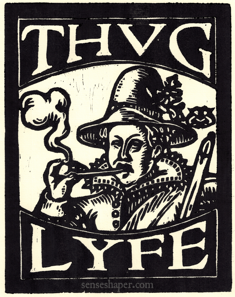 "Moll Cutpurse (Mary Firth), the Roaring Girl, senseshaper woodcut, ""Thug Lyfe."" You can purchase a print here, or find it on a shirt here."