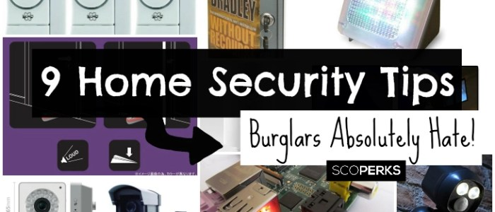 9 Home Security Tips Burglars Absolutely Hate Sensible