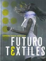 press01-FuturoTextiles