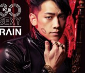 "Rain Returns with ""30Sexy"" and ""La Song"""