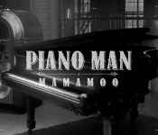"MAMAMOO is Fabulous for ""Piano Man"""