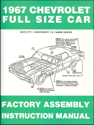 1967 Chevrolet Full-Size Car Factory Assembly Instruction Manual - instruction manual
