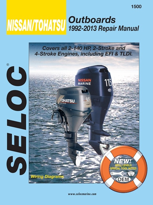 Nissan, Tohatsu 2HP-140HP Outboard Repair Manual 1992-2013 Seloc