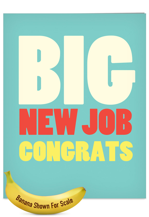 Big New Job Congrats Big Ones Congratulations Greeting Card Nobleworks