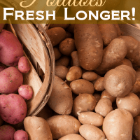 Super Tip Tuesday- How to Make Potatoes Last Longer