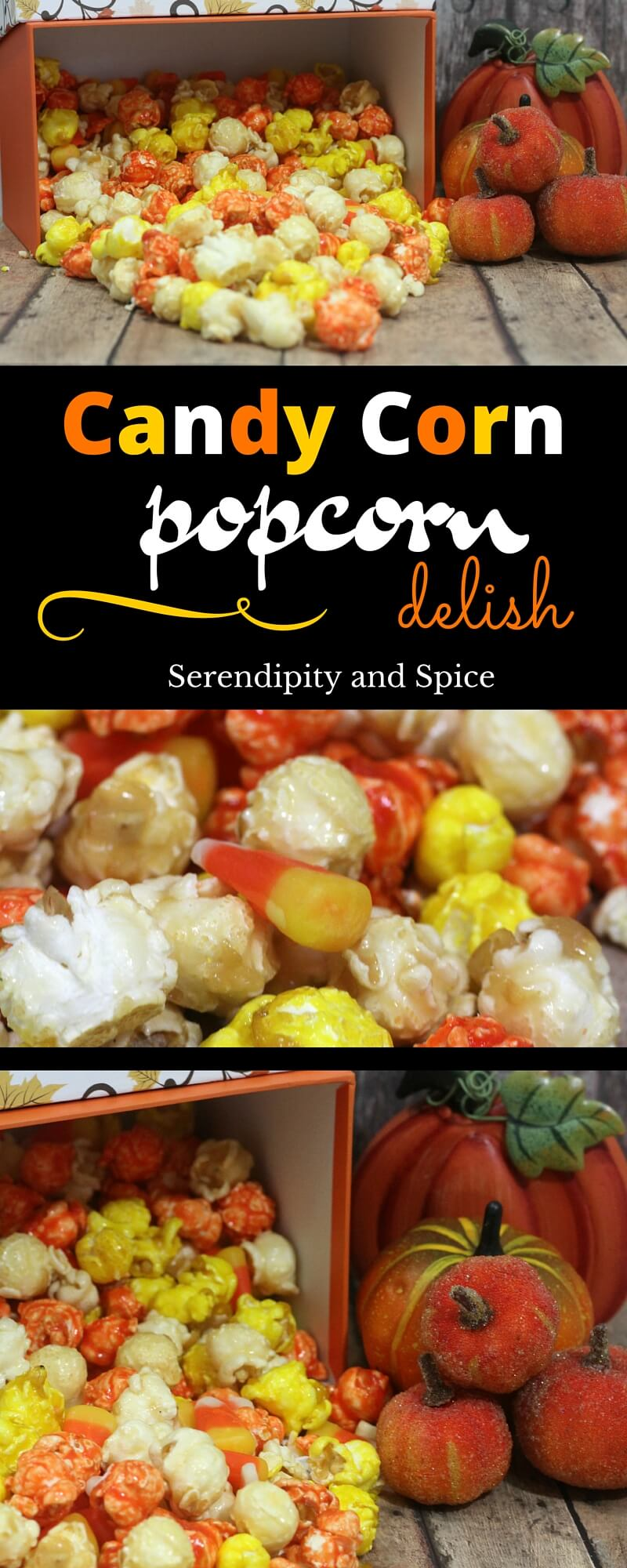 Candy Corn Fall Popcorn Recipe - Serendipity and Spice