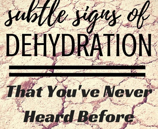 Subtle Signs of Dehydration