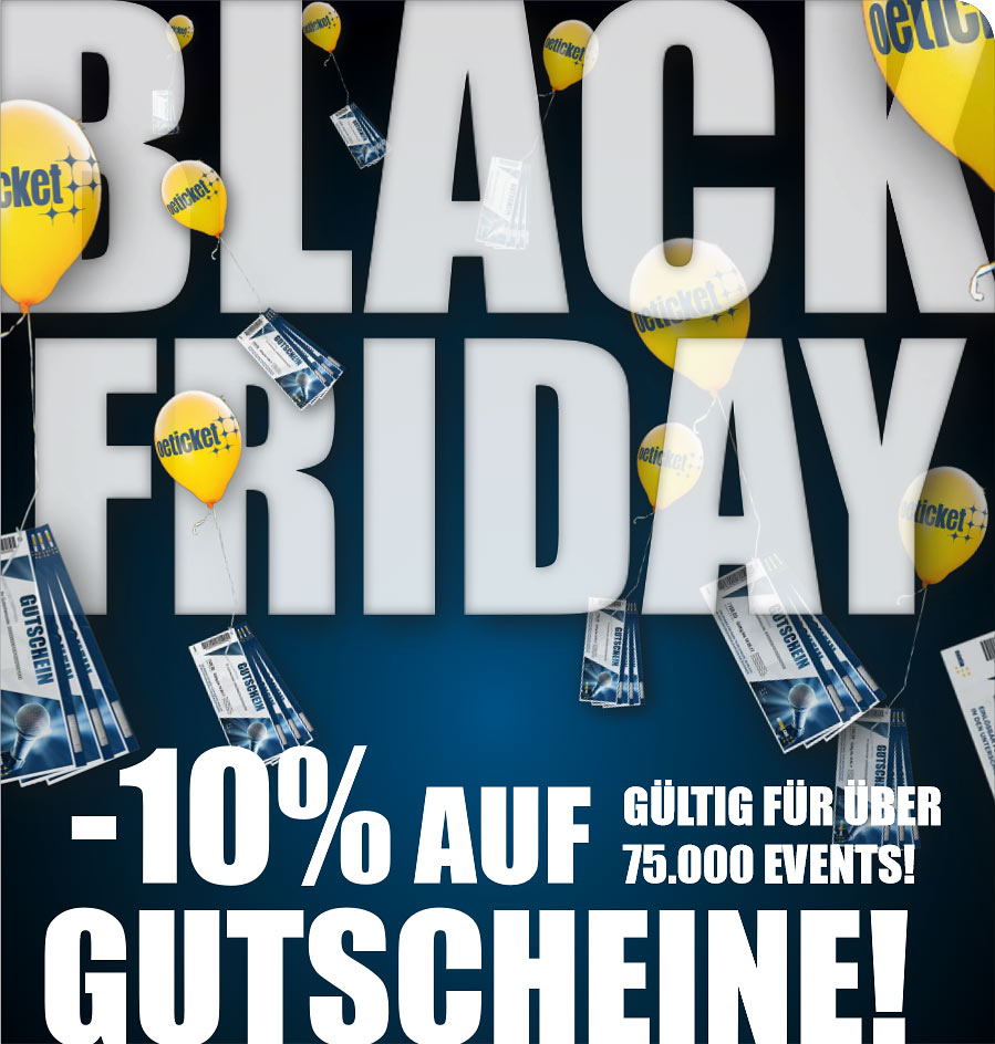 Black Friday Rabatt Black Friday 10 Auf Oeticket Wertgutscheine Oeticket Blog