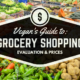 Which is the Best Vegan Grocery Store? (Plus a Price Comparison!)