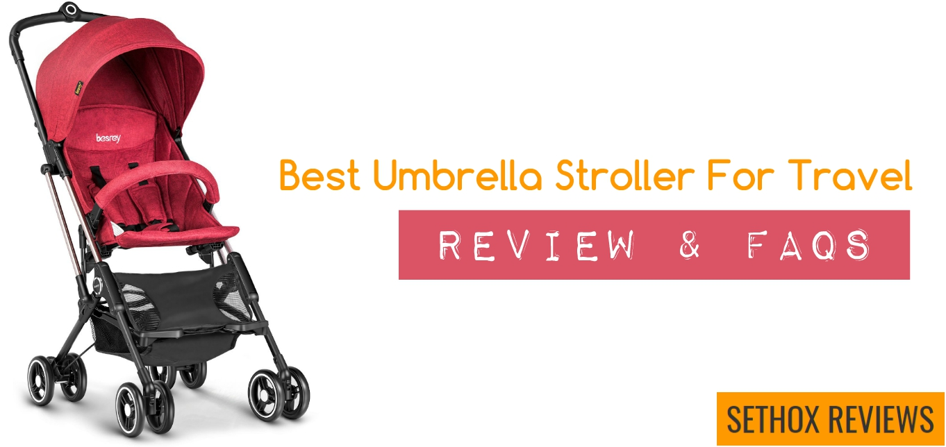 Newborn Baby Buggy Reviews Best Umbrella Stroller For Travel Review Faqs
