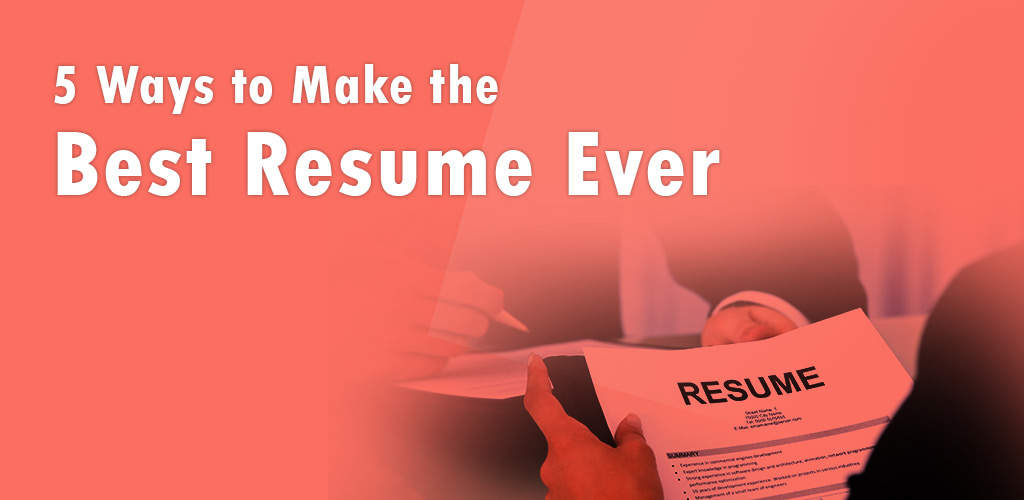 Best 5 ways to Improve your Resume in 10 minutes 2019 SetResume