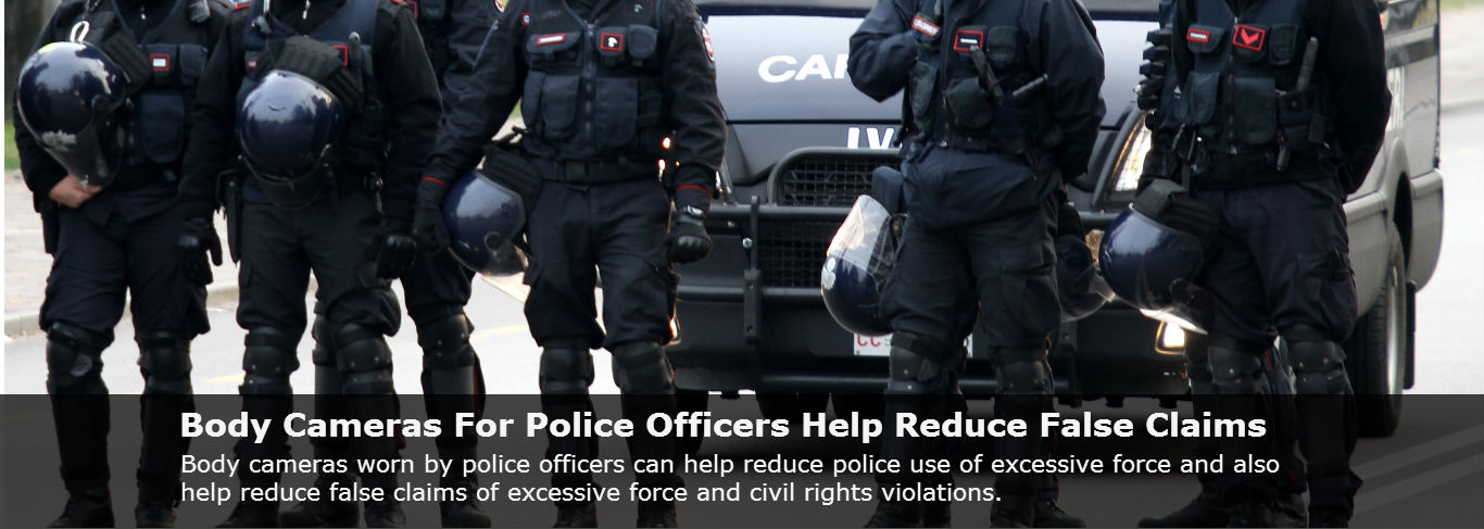 Body Cameras For Police Officers Help Reduce False Claims - Sevenish
