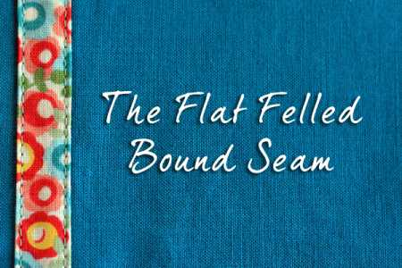 Tutorial: Flat felled bound seam
