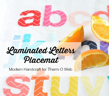 Tutorial: Laminated Letters Placemat