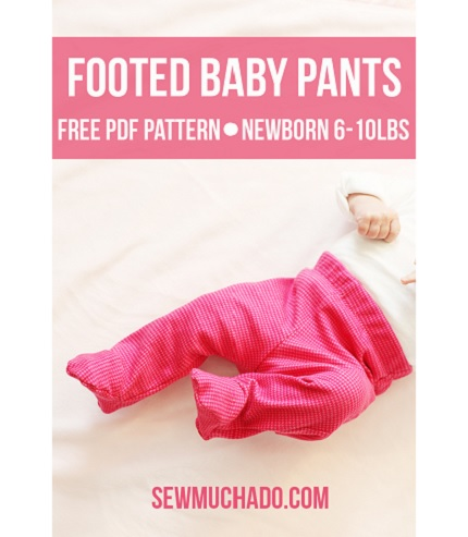 Free Pattern Footed Baby Pants Sewing