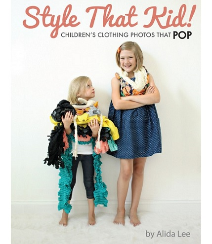 cStyle That Kid! eBook with advice for amazing children's clothing photos