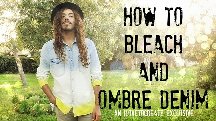 Video tutorial: Bleach and fabric dye ombre denim