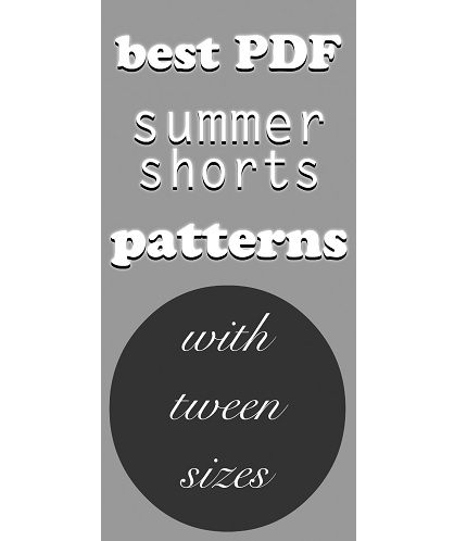12 indie shorts sewing patterns that include tween sizes