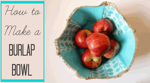 Tutorial: Burlap and fabric bowl