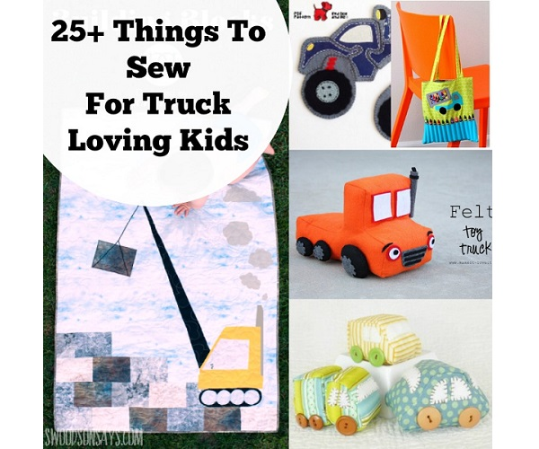25 sewing projects for kids who love trucks