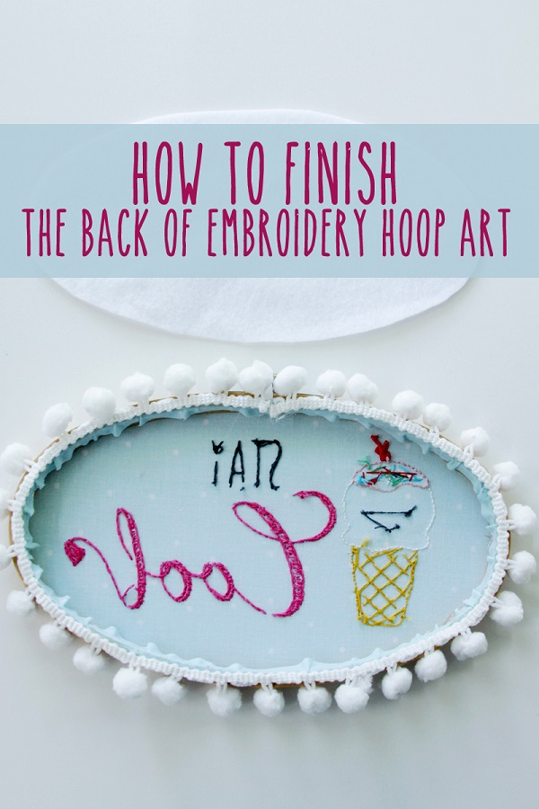 Tutorial finishing the back of embroidery hoop art sewing