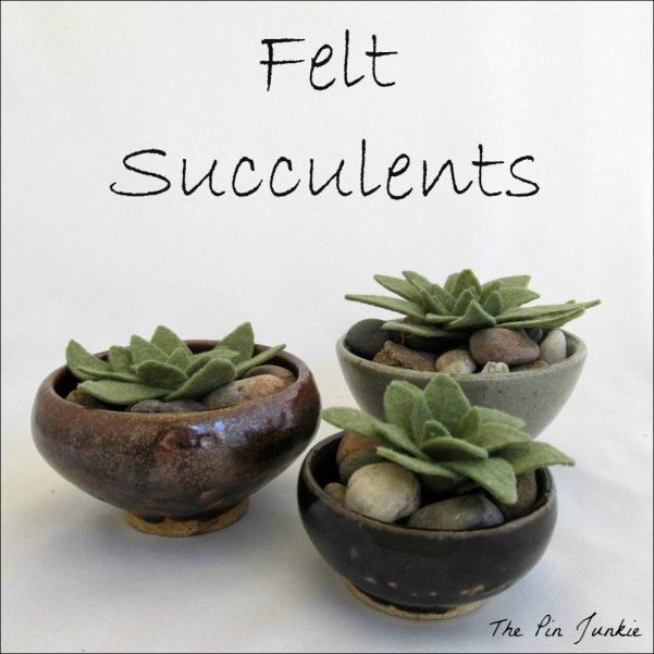 Felt Succulents 2 Fun Craft Projects To Make This Weekend