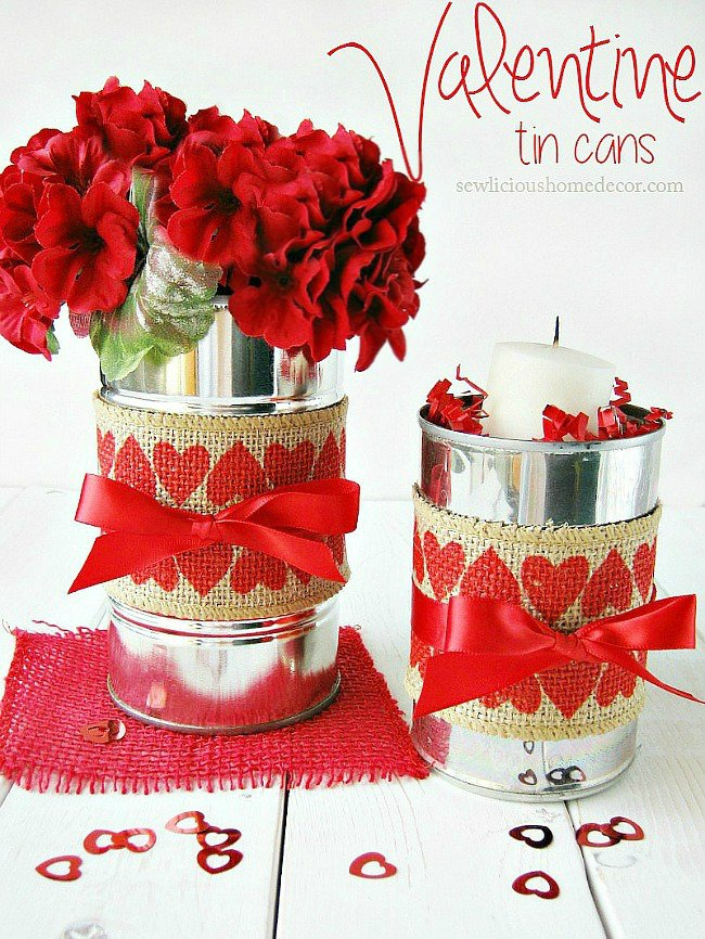 Red Valentine Tin Cans with Burlap Perfect gift ideasat sewlicioushomedecor.com