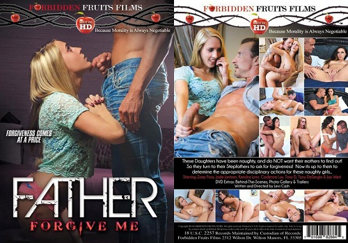 Father Forgive Me, Porn DVD, Forbidden Fruits Films, Levi Cash, Zoey Foxx, Jade Jantzen, Kendra Lynn, Cadence Lux, Tony D, Tony De Sergio, Jay West, 18+ Teens, All Sex, Family Roleplay, Older Men