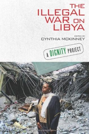 'The Illegal War on Libya' by Cynthia McKinney cover