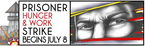 'Prisoner Hunger & Work Strike Begins July 8' logo