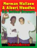 Herman Wallace and Albert Woodfox by Jericho