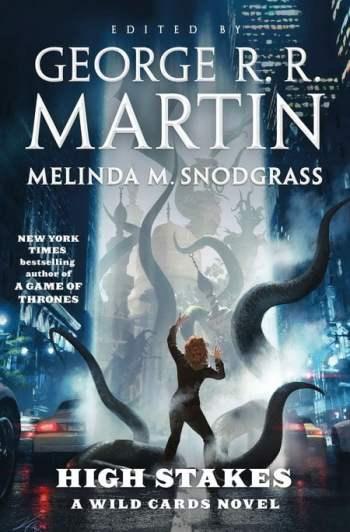 High Stakes - George R. R. Martin, Melinda M. Snodgrass