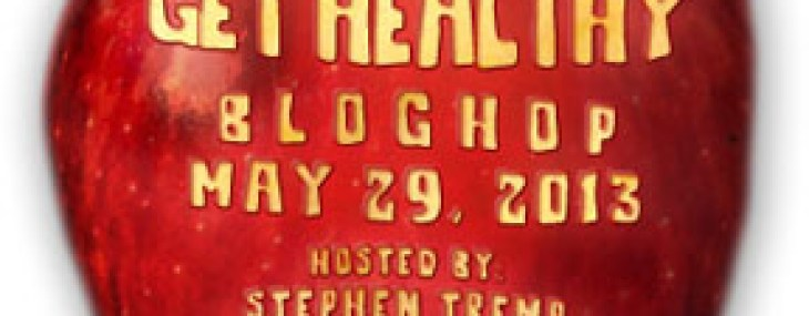 The Get Healthy Blog Hop (Tips For Bloggers & Writers)