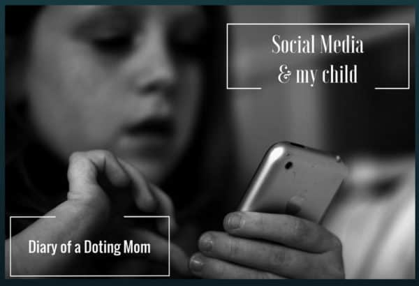 Social media and my child, cyber safety, Diary of a Doting Mom