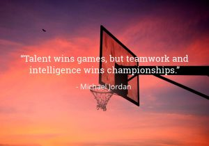 Life Quotes-Talent wins games, but teamwork and intelligence wins championships - Michael Jordan