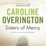 Reading This Week – Sisters of Mercy – Caroline Overington