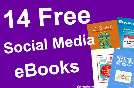 14 Free Social Media Marketing eBooks for Your Small Business
