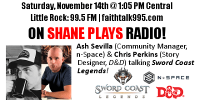 Shane Plays Guest Promo Banner Sword Coast Legends Ash Sevilla Chris Perkins