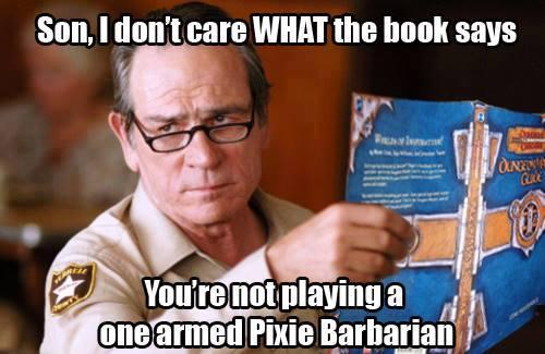 d&d meme one armed pixie barbarian