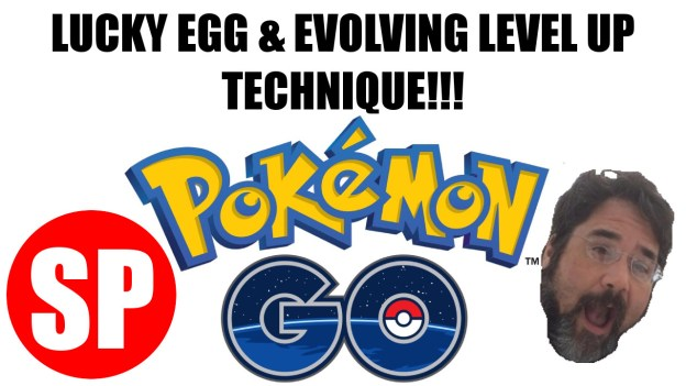 pokemon go lucky egg evolving level up technique